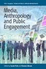 Media, Anthropology and Public Engagement Cover Image