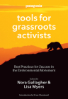 Tools for Grassroots Activists: Best Practices for Success in the Environmental Movement Cover Image
