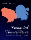 Enchanted Transcendence: Beyond the Surface of Color Cover Image