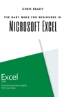 Excel For Beginners: Beginners Guide To Microsoft Excel, Learn Cell Formatting, Formulas, Charts, Keyboard Shortcuts, Autofill Features And Cover Image