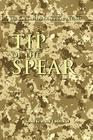 Tip of the Spear: U.S. Army Small Unit Action in Iraq, 2004-2007 Cover Image