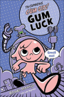 Gum Luck Cover Image