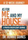 As for Me & My House... a Prayer and Discipleship Journal Cover Image