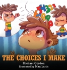 The Choices I Make Cover Image