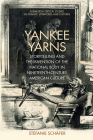 Yankee Yarns: Storytelling and the Invention of the National Body in Nineteenth-Century American Culture (Edinburgh Critical Studies in Atlantic Literatures and Cultu) Cover Image