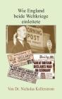Wie England beide Weltkriege einleitete Cover Image