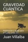 Gravedad Cuántica: Preparación y ayuda para el nuevo curso (9) Cover Image