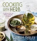 Cooking with Herb: 75 Recipes for the Marley Natural Lifestyle Cover Image