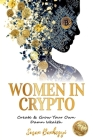 Women In Crypto: Create & Grow Your Own Damn Wealth Cover Image
