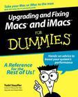 Upgrading & Fixing Macs & iMacs For Dummies Cover Image