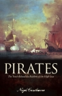 Pirates: The Truth Behind the Robbers of the High Seas Cover Image