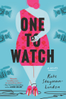 One to Watch: A Novel Cover Image