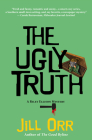 The Ugly Truth: A Riley Ellison Mystery (Riley Ellison Mysteries #3) Cover Image