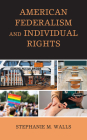 American Federalism and Individual Rights Cover Image