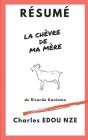 Résumé La chèvre de ma mère de Ricardo Kaniama Cover Image
