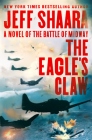The Eagle's Claw: A Novel of the Battle of Midway Cover Image