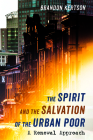 The Spirit and the Salvation of the Urban Poor Cover Image