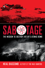 Sabotage: The Mission to Destroy Hitler's Atomic Bomb (Scholastic Focus) Cover Image