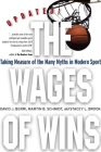The Wages of Wins: Taking Measure of the Many Myths in Modern Sport. Updated Edition Cover Image