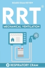 RRT Board Exam: Mechanical Ventilation Cover Image