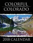 Colorful Colorado: 2018 Calendar Cover Image