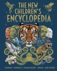 New Children's Encyclopedia: Science, Animals, Human Body, Space, and More! Cover Image