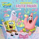 Spongebob's Easter Parade (Spongebob Squarepants) Cover Image