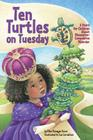 Ten Turtles on Tuesday: A Story for Children about Obsessive-Compulsive Disorder Cover Image
