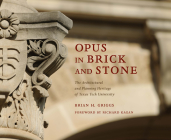 Opus in Brick and Stone: The Architectural and Planning Heritage of Texas Tech University (Grover E. Murray Studies in the American Southwest) Cover Image