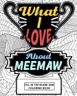What I Love About Meemaw Coloring Book Cover Image