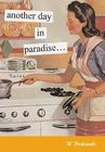 Another Day in Paradise: 30 Postcards (Anne Taintor) Cover Image