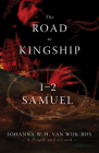 The Road to Kingship: 1-2 Samuel Cover Image