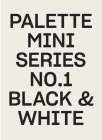 Palette Mini Series 01: Black & White Cover Image