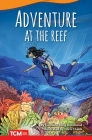 Adventure at the Reef (Fiction Readers) Cover Image