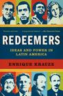 Redeemers: Ideas and Power in Latin America Cover Image
