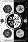 2022 Witch's Diary: Reclaiming the Magick of the Old Ways Cover Image