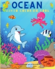 Ocean Jumbo Coloring Book: Ocean Coloring Book For Kids-Jumbo Coloring Book- Coloring Books For Kid, Baby, Early Learning & Pre-School Kids-Sea L Cover Image