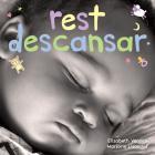 Rest/Descansar: A board book about bedtime/Un libro de cartón sobre la hora de descansar (Happy Healthy Baby®) Cover Image