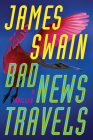 Bad News Travels: A Thriller Cover Image