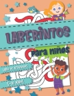 Laberintos Para Niños: Libro de actividades para niños 5-10 años Cover Image