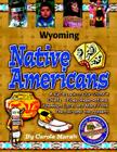 Wyoming Indians (Paperback) (Native American Heritage) Cover Image