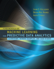 Fundamentals of Machine Learning for Predictive Data Analytics: Algorithms, Worked Examples, and Case Studies Cover Image