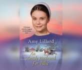 An Amish Husband for Tillie (Amish of Pontotoc #4) Cover Image