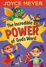 The Incredible Power of God's Word Cover Image