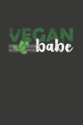 Vegan Babe: Wochenplaner - ohne festes Datum für ein ganzes Jahr Cover Image