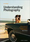 Understanding Photography: Interpreting and Enjoying the Great Photographers Cover Image