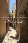 Cultural Diversity of an Ancient Urban Element: The Cul-De-Sac Cover Image