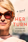Her Turn: A Novel Cover Image