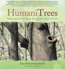 HumaniTrees: Exploring Human Nature Through the Spirit of Trees Cover Image