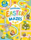 Eggcellent Easter Mazes: 47 Colorful Mazes (Clever Mazes) Cover Image